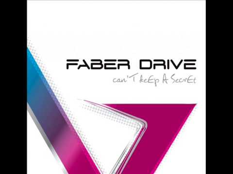 Faber Drive - Can't Keep a Secret (Full Album)