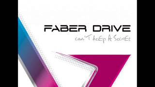 Faber Drive - Can