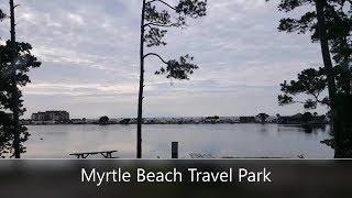 Myrtle Beach Travel Park Campground South Carolina