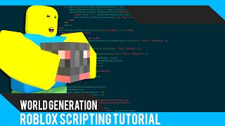 Roblox: World Generation Tutorial - Roblox Scripting Tutorial