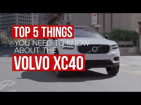 Five things you need to know about the 2018 Volvo XC40