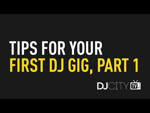 Tips for Your First DJ Gig, Part 1