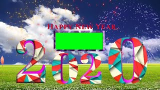2020 happy new year special green screen effect green vfx 2020