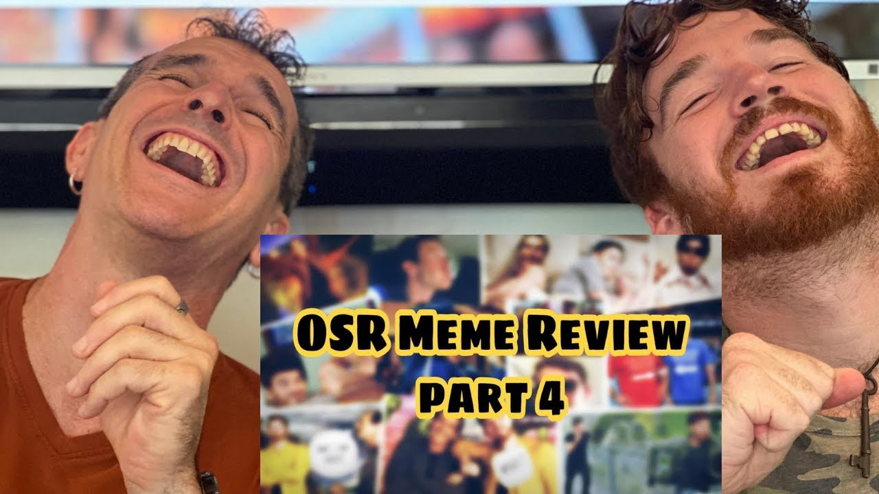 OSR MEME REVIEW PART 4!!