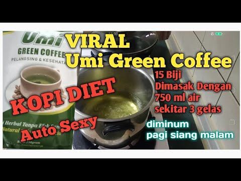 CARA PENYAJIAN UMI GREEN COFFEE DAN MANFAATNYA BUAT ...