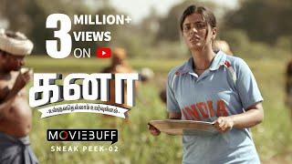 Kanaa - Moviebuff  Sneak Peek 02 | Aishwarya Rajesh, Sathyaraj, Darshan | Arunraja Kamaraj