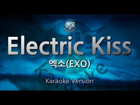 [짱가라오케/원키/노래방] 엑소(EXO)-Electric Kiss [ZZang KARAOKE]