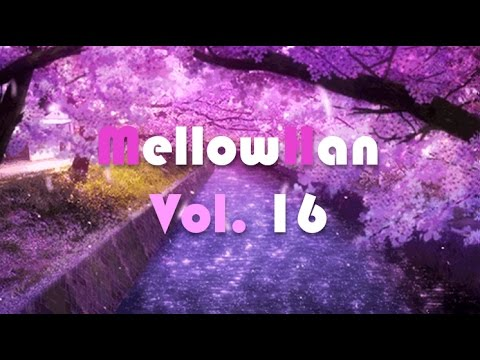 Vol.16 ] Mellow beats / Study / jazz hiphop / Soul / Relax / influenced by Nujabes