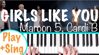 "How to play ""GIRLS LIKE YOU"" - Maroon 5 ft. Cardi B 