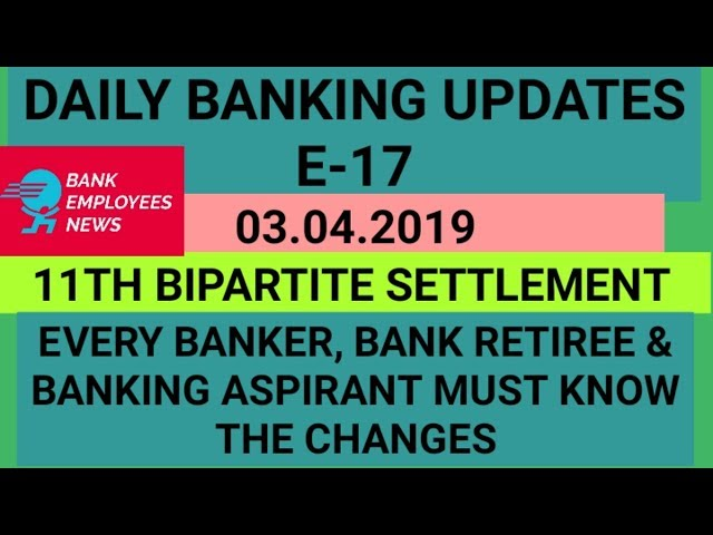 DAILY LATEST BANKING UPDATES E-17    EVERY BANKER & BANKING ASPIRANT MUST WATCH