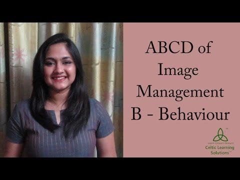 *B - Behaviour* ABCD of Image Management