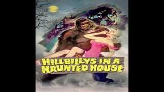 Hillbillys in a Haunted House (1967) - Main Theme