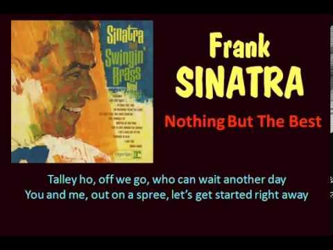 Nothing But The Best Frank Sinatra Lyrics