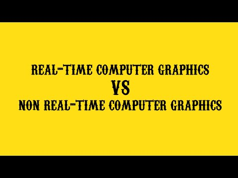 Real-Time VS Non Real-Time [Computer Graphics]