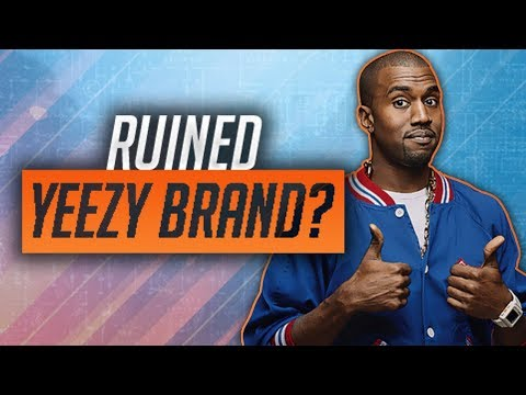 Did Kanye West RUIN The Yeezy Brand?