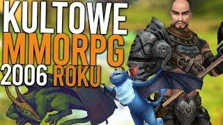 Kultowe MMORPG z 2006 roku