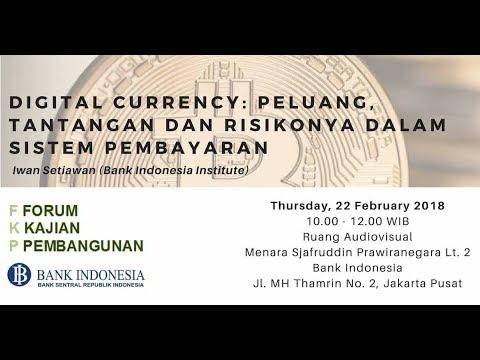 FKP 2018 02 22 - Digital Currency: Peluang, Tantangan dan Risikonya dalam Sistem Pembayaran