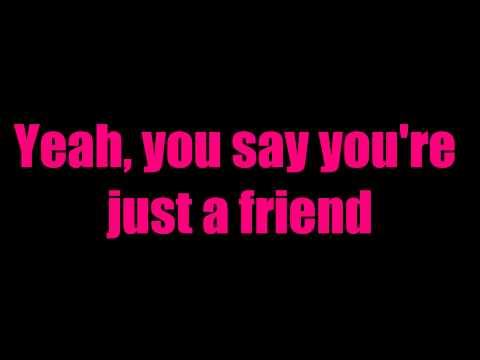 "Austin Mahone - ""Say You're Just a Friend"" feat. Flo Rida (Lyrics)"