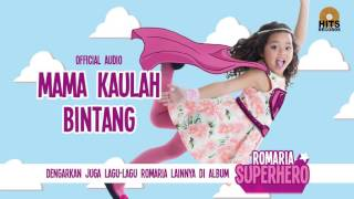 Romaria - Mama Kaulah Bintang [Official Audio]