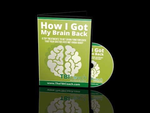 How I Got My Brain Back: 6 Top Treatments Your Doctor Does Not Know About