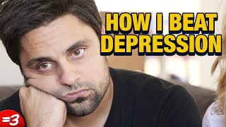 How I Beat Depression