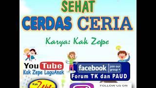 SEHAT CERDAS CERIA - versi Karaoke, Lagu Anak Karya Kak Zepe