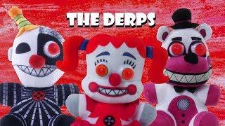Fnaf Plush - The Derps