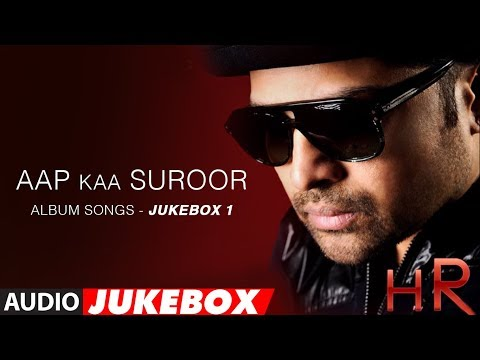 Aap Ka Suroor Album Songs  Jukebox 1  Himesh Reshammiya Hits