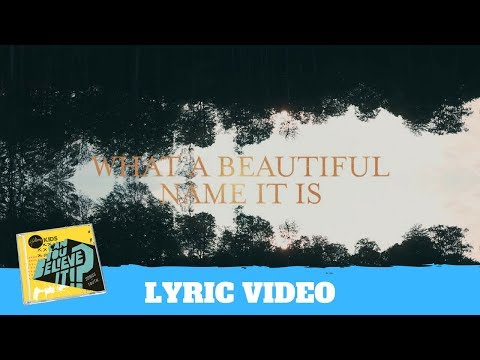 what-a-beautiful-name-lyric-video---hillsong-kids