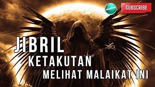 JIBRIL sangat TAKUT melihat Malaikat ini datang | Medina Dakwah