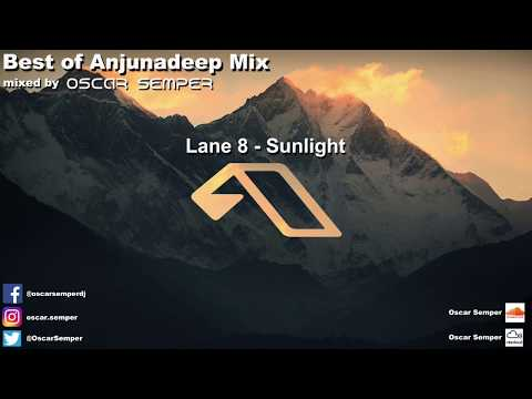 Best of Anjunadeep Mix Lane 8 Yotto Luttrell