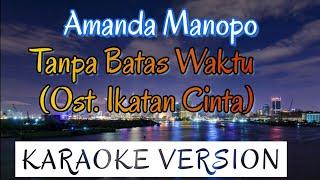 Amanda Manopo - Tanpa Batas Waktu Karaoke
