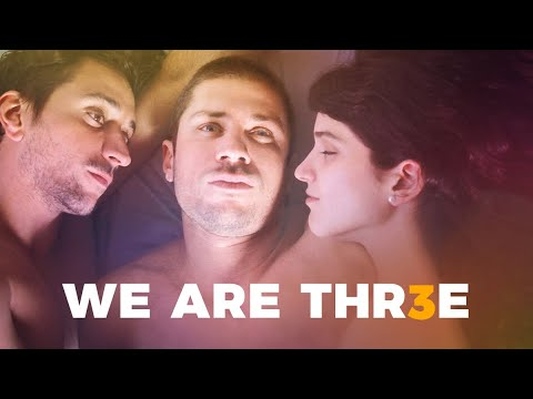 We Are Three (2018) Official Trailer   Breaking Glass Pictures   BGP LGBTQ Movie