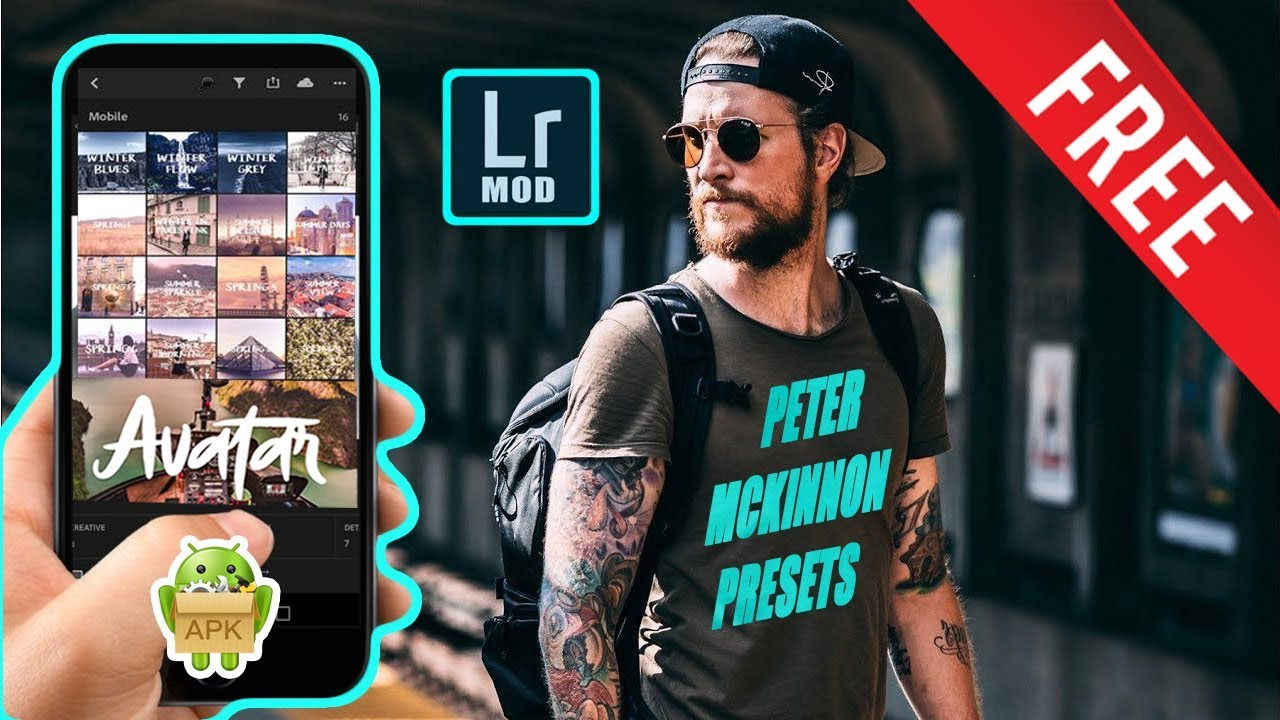 Lightroom Mobile Apk Pack With Peter McKinnon Presets 2018 - hmong video