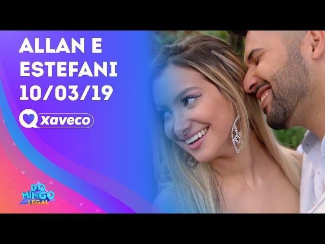 Allan e Estefani: será que rolou beijo ou fora? - Xaveco | Domingo Legal (10/03/19)