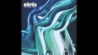 RÜFÜS - You Were Right