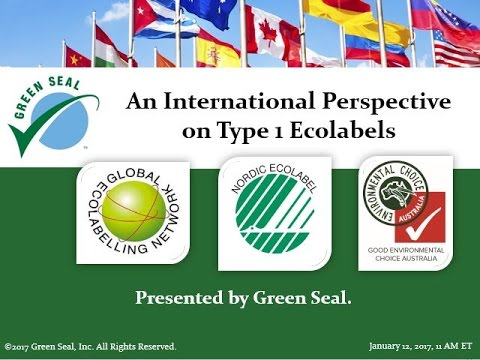 Type 1 Ecolabels Webinar - Jan 12, 2017, Part 1.