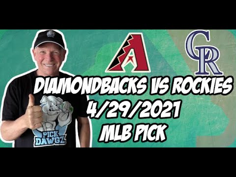 Arizona Diamondbacks vs Colorado Rockies 4/29/21 MLB Pick and Prediction MLB Tips Betting Pick