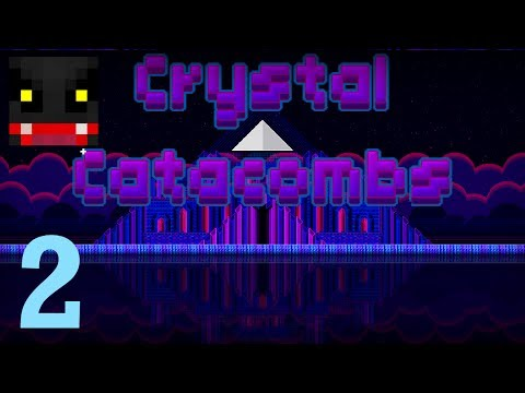 Crystal Catacombs 2: Epitaxy