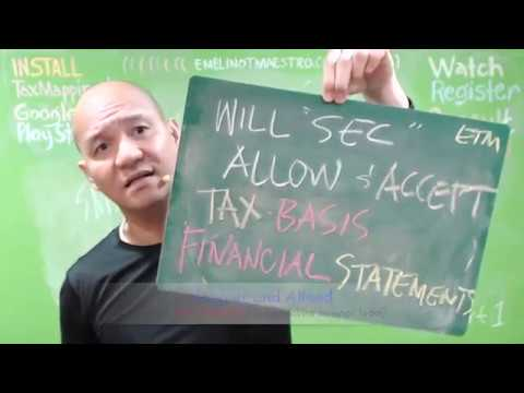 Will SEC Allow & Accept Tax basis Financial Statements