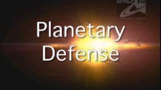 Planetary Defense   Clip 1
