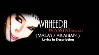 "Wassini by Waheeda ""Malay Arabian"" (Mp3 Only Lyrics in Description)"