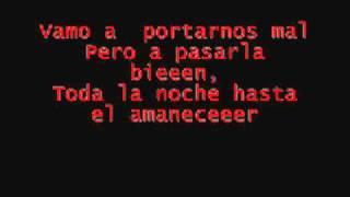 Vamos A Portarnos Mal Big Yamo Lyrics Letra.mp3