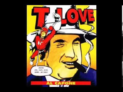 T.Love - Al Capone (1996) FULL ALBUM