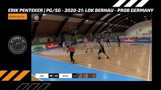Erik Penteker Highlights - 2020-21