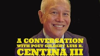 A conversation with author and poet Gilbert Luis R Centina III