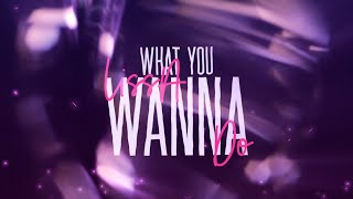 LissA - What You Wanna Do (Lyrics)