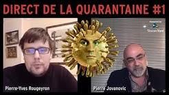 Direct de la Quarantaine avec Pierre-Yves Rougeyron et Pierre Jovanovic (rediffusion)