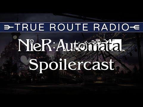 True Route Radio #01 - NieR: Automata (w/ Kira Buckland, Slowbeef, RSS Liam & Hazukari)