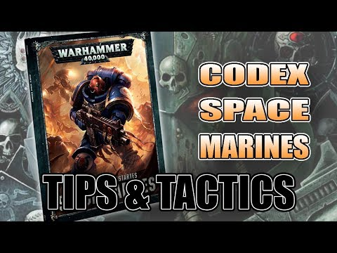8th Edition Space Marine Codex Tip & Tactics